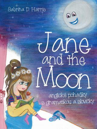 Jane and the Moon - Harris Sabrina D. [E-kniha]